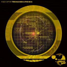 Faex Optim: tris·kai·dek·a·pho·bi·a