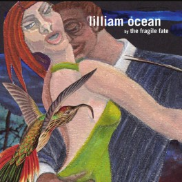 The Fragile Fate: lilliam ocean