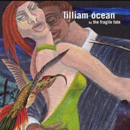 The Fragile Fate: lilliam ocean