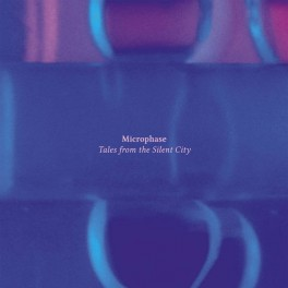 Microphase : tales from the silent city