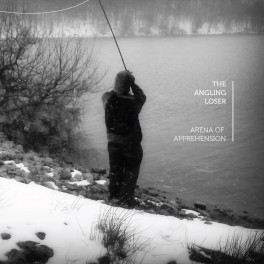 The Angling Loser : arena of apprehension