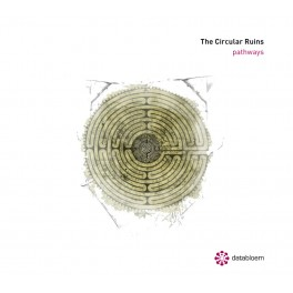 The Circular Ruins - pathways (2cd)