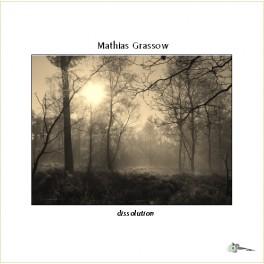 Mathias Grassow : dissolution