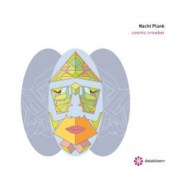 Nacht Plank : cosmic crowbar (2cd)
