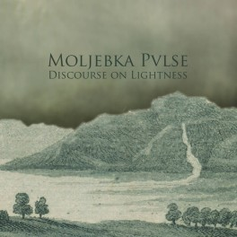 Moljebka Pvlse : discourse on lightness