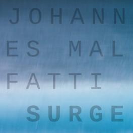 Johannes Malfatti : surge