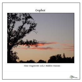 Oophoi - time fragments vol 2: hidden visions
