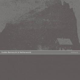 Eraldo Bernocchi & Netherworld : himuro