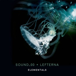 Sound_00 & Lefterna : elementals collabs 2