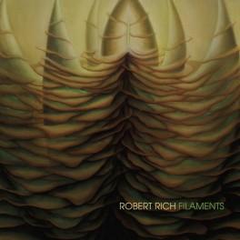 Robert Rich : filaments
