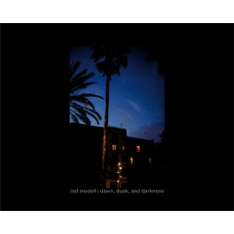 Rod Modell : dawn, dusk and darkness (book +cd)