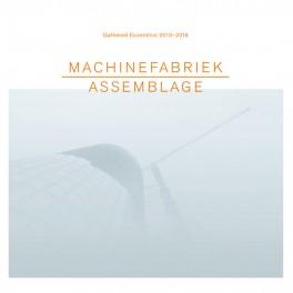 Machinefabriek : assemblage
