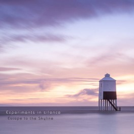 Experiments in Silence - escape to the skyline