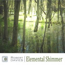 Robert Davies - elemental shimmer