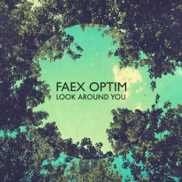 Faex Optim ‎– look around you