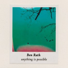 Ben Rath ‎– anything Is possible