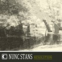 Nunc Stans - resolution