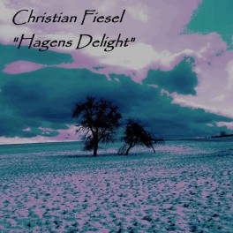 Christian Fiesel - hagen's delight (2cd)