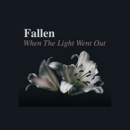 Fallen -  when the light went out