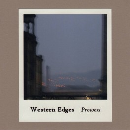 Western Edges ‎– prowess
