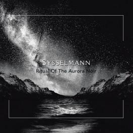 Sysselmann - ritual of the aurora noir