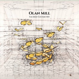 Olan Mill ‎– sacred geometry