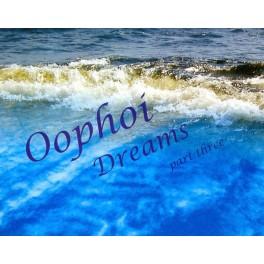 Oophoi – dreams part three