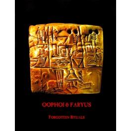 Oophoi & Faryus – forgotten rituals