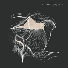 Urban Meditation ‎– recurrence of space