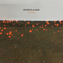 Ecovillage - arrived