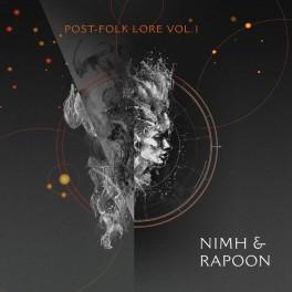Nimh & Rapoon – post-folk lore vol. 1
