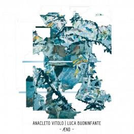 Anacleto Vitolo & Luca Buoninfante – ÆND