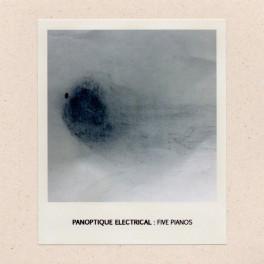 Panoptique Electrical - five piano's