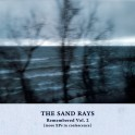 The Sand Rays – remembered vol. 2