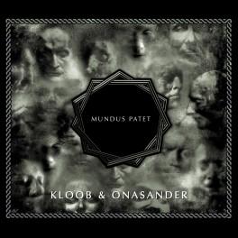 Kloob & Onasander – mundus patet