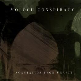 Moloch Conspiracy – incantatios from ugarit