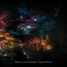 Beta Consciousness – synesthesia