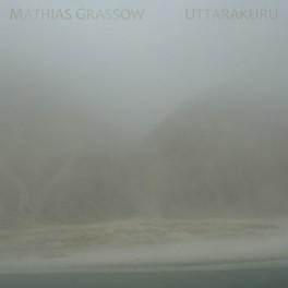 Mathias Grassow : uttarakuru (2 CD)