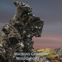 Mathias Grassow : wisdom of fate (2 CD)