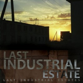 Last Industrial Estate - last industrial estates