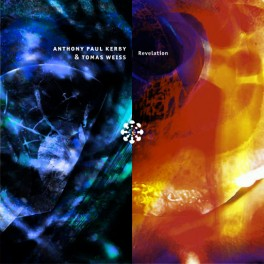 Antony Paul Kerby & Tomas Weiss : revelation