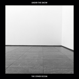 Under The Snow : the other room