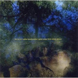 Faryus & Vadim Bondarenko : quiet songs from misty places