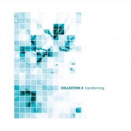 Various Artists : collection 4 - transforming