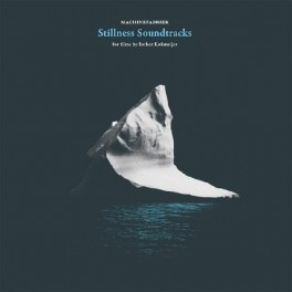 Machinefabriek: stillness soundtracks