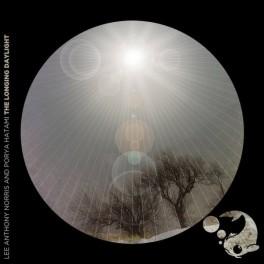 Lee Norris & Porya Hatami : the longing daylight