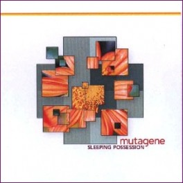 Mutagene - sleeping possession