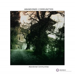 Abandoned Communities : abandoned communities