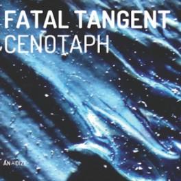 Fatal Tangent : cenotaph
