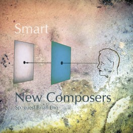 New Composers & Brian Eno : smart